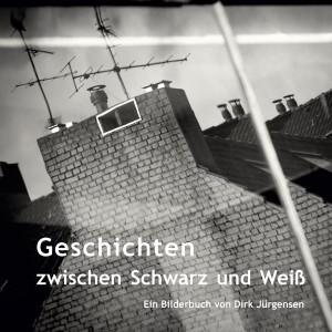 Geschichten zwischen Schwarz und Weiß – Ein Bilderbuch von Dirk Jürgensen, Düsseldorf
